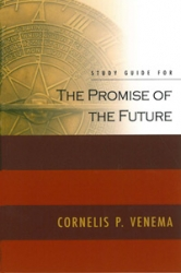 The Promise of the Future Study Guide